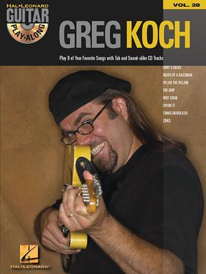 Greg Koch: Guitar Play-Along Volume 28 - Koch, Greg