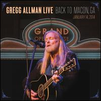 Gregg Allman Live: Back to Macon, GA [2CD/1DVD] - Gregg Allman