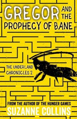Gregor and the Prophecy of Bane - Collins, Suzanne