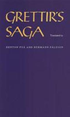 Grettir's Saga - Fox, Denton (Translated by), and Palsson, Hermann (Translated by)
