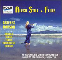 Griffes, Hanson - Alexa Still (flute); Carolyn Mills-Williams (harp); Vyvyan Yendoll (viola); New Zealand Chamber Orchestra;...