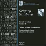 Grigory Ginzburg Early Recordings, Vol. 2: Chopin, Weber & Schumann