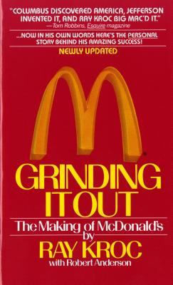 Grinding It Out - Kroc, Ray