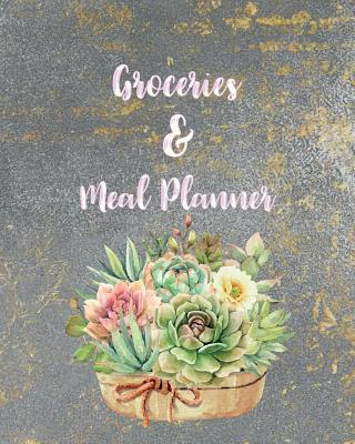 Grocery & Meal Planner: 52 Weekly Food Planner for Organized Weekly & Daily Planning Shopping List Checklist for Convenient Shopping Funny Gift for Women, Men 8 x 10 inch - Graham, Kelly M