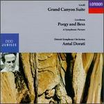 Grof�: Grand Canyon Suite; Gershwin: Porgy & Bess A Symphonic Picture