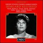 Grosse Sänger unseres Jahrhunderts: Irmgard Selfried