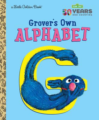 Grover's Own Alphabet (Sesame Street) - Golden Books