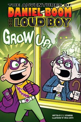 Grow Up! - Steinberg, David