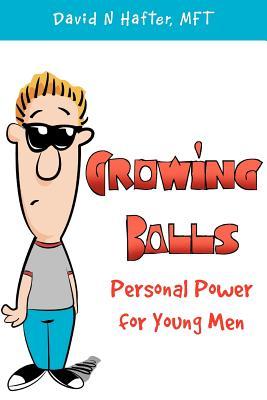 Growing Balls - Hafter, David N Mft
