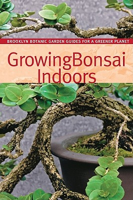 Growing Bonsai Indoors - Lucke Morris, Pat (Editor), and Wolff Saphire, Sigrun (Editor)