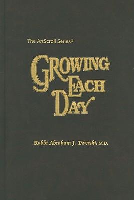 Growing Each Day - Twerski, Abraham J, Rabbi, M.D.