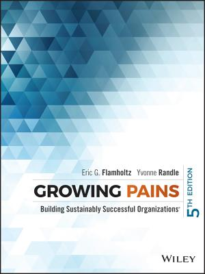 Growing Pains: Building Sustainably Successful Organizations - Flamholtz, Eric G