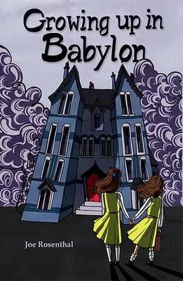 Growing Up in Babylon - Rosenthal, Joe