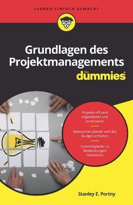 Grundlagen des Projektmanagements fur Dummies - Portny, Stanley E.