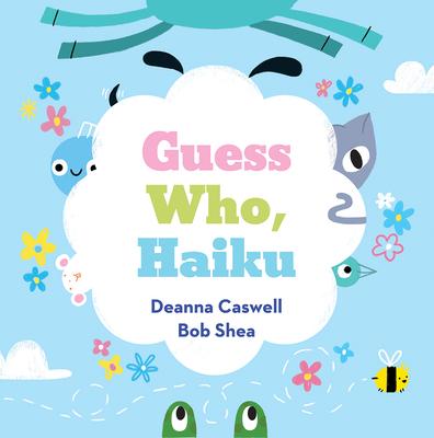 Guess Who, Haiku - Caswell, Deanna