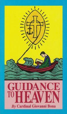 Guidance to Heaven - Bona, Giovanni