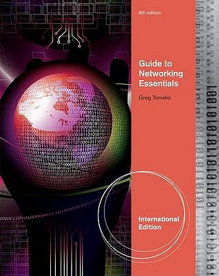Guide to Networking Essentials, International Edition - Tomsho, Greg