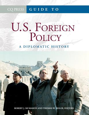 Guide to Us Foreign Policy - McMahon, Robert
