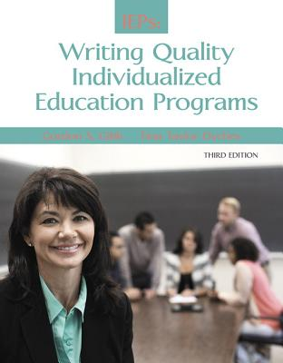 Guide to Writing Quality Individualized Education Programs - Gibb, Gordon S., and Dyches, Tina Taylor