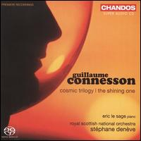 Guillaume Connesson: Cosmic Trilogy; The Shining One - Eric le Sage (piano); Royal Scottish National Orchestra; Stéphane Denève (conductor)