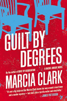 Guilt by Degrees - Clark, Marcia