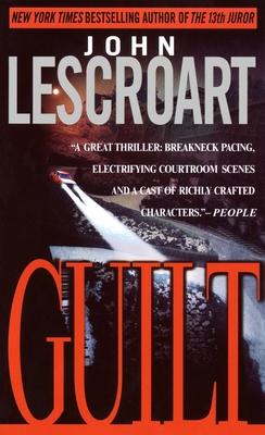 Guilt - Lescroart, John