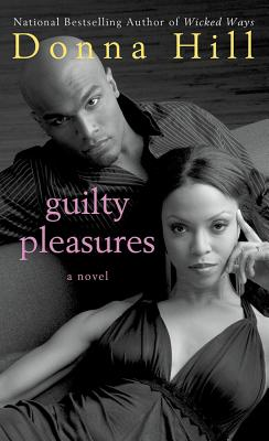 Guilty Pleasures - Hill, Donna