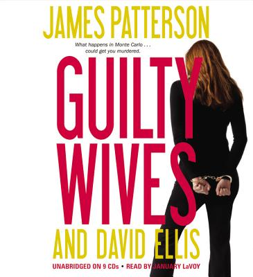 Guilty Wives - Patterson, James, and Ellis, David, and LaVoy, January (Read by)