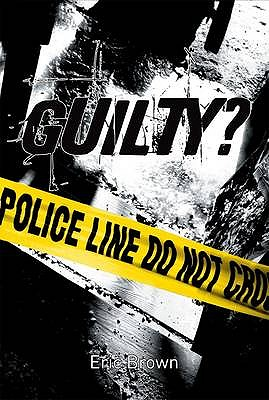 Guilty? - Brown, Eric, and Marks, Alan (Illustrator)