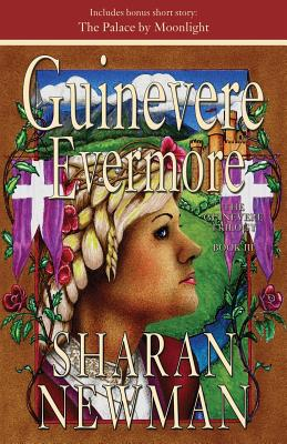Guinevere Evermore - Newman, Sharan
