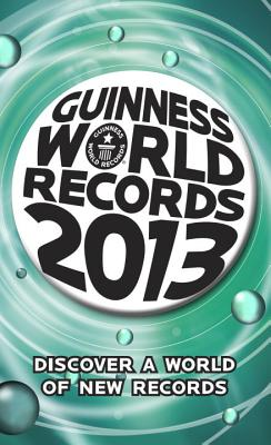 Guinness World Records 2013 - Glenday, Craig (Editor)