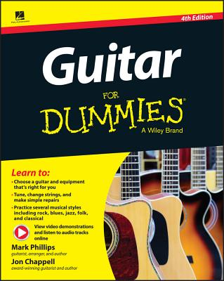 Guitar for Dummies - Phillips, Mark, Dr., and Chappell, Jon, and Hal Leonard Corporation