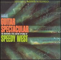 Guitar Spectacular - Speedy West
