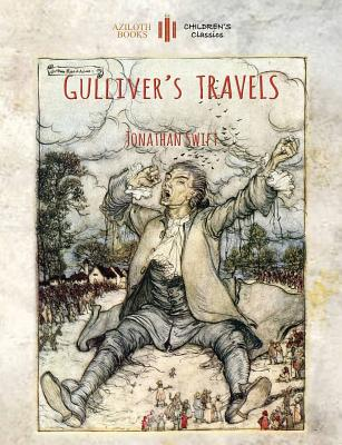 Gulliver's Travels: Unabridged & enhanced with 12 colour plates and 78 line drawings (Aziloth Books) - Swift, Jonathan