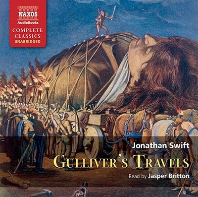Gulliver's Travels - Swift, Jonathan, and Britton, Jasper (Read by)