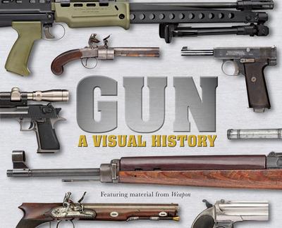 Gun: A Visual History - DK