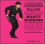 Gunfighter Ballads and Trail Songs [Bonus Tracks #2]