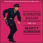 Gunfighter Ballads & Trail Songs, Vol. 1-2