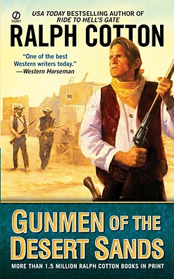 Gunmen of the Desert Sands - Cotton, Ralph