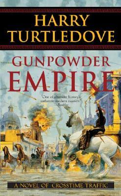 Gunpowder Empire - Turtledove, Harry