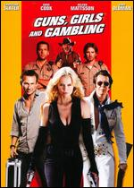 Guns, Girls and Gambling - Michael Winnick