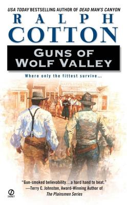 Guns of Wolf Valley - Cotton, Ralph