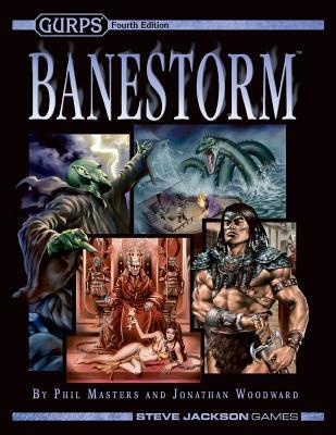 Gurps Banestorm - Masters, Phil, and Woodward, Jonathan