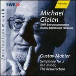 "Gustav Mahler: Symphony No.  2 in C minor ""The Resurrection"""