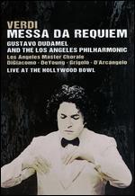 Gustavo Dudamel and the Los Angeles Philharmonic: Verdi - Messa Da Requiem