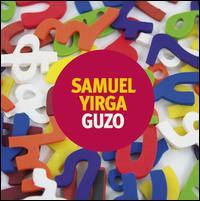 Guzo - Samuel Yirga