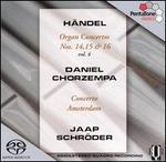 H�ndel: Organ Concertos, Vol. 4: Nos. 14, 15 & 16