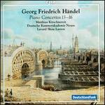 Händel: Piano Concertos Nos. 13-16