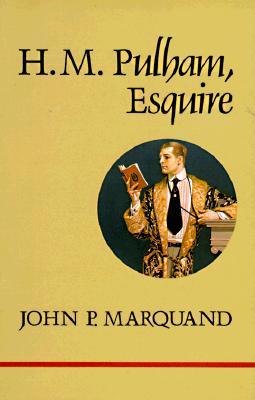H M Pulham Esq - Marquand, J P, and Marquand, John Phillips