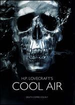 H.P. Lovecraft's Cool Air